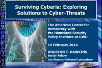 Surviving Cyberia: Exploring Solutions to Cyber-Threats